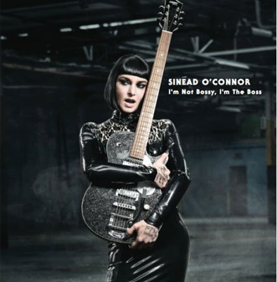 Sinead O'Connor, I'm Not Bossy, I'm the Boss, new album, album cover, wig, guitar, pvc, sexy, photoshop, electric picnic 2014, ep14, singer, new music, controversial - HeadStuff.org