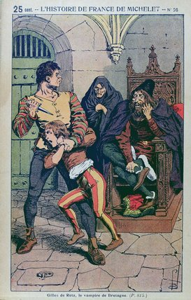 Gilles de Rais, Vampire, le vampire du bretagne, brittany, Louis Charles Bombled, illustration, 19th century french history book, terrible people from history, monster, evil, occult, demon, france - HeadStuff.org