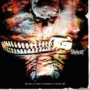 Slipknot, Vol. 3, The Subliminal Verses, nu metal, review, audio blind, an album a day - HeadStuff.org