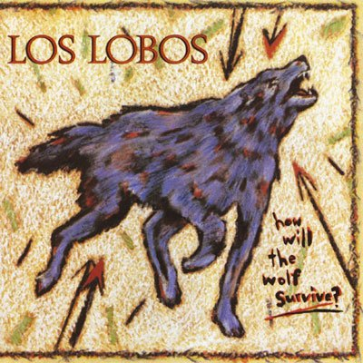Los Lobos, How Will The Wolf Survive, album cover, artwork, review for AudioBlind - HeadStuff.org