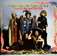 Country Joe & The Fish – I Feel Like I'm Fixin' To Die (1967) albums about war, political albums - HeadStuff.org