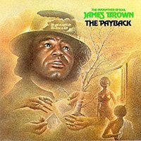 James Brown, The Payback-HeadStuff.org