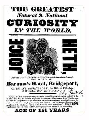 A poster for an exhibition of Joice Heth, PT Barnum, Phineas, bad people, historical, bio - HeadStuff.org