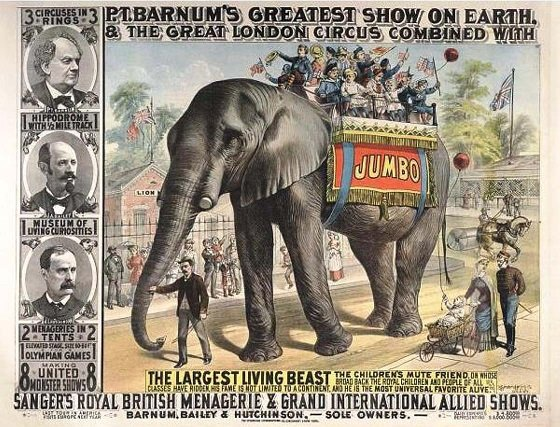 A poster for the circus featuring Jumbo. At the side, from top to bottom: Barnum, Bailey, and their original fellow partner, James Hutchinson, Phineas Taylor PT Barnum, evil people - HeadStuff.org