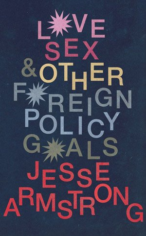 Love Sex And Other Foreign Policy Goals - Headstuff.org