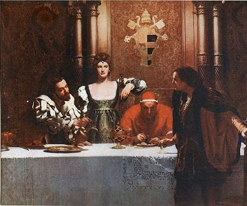 A Glass Of Wine With Cesare Borgia, 19th century painting. - headstuff.org