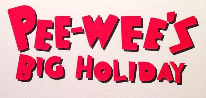 Pee-Wee's Big Holiday - HeadStuff.org