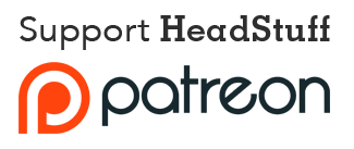 Support HeadStuff on Patreon