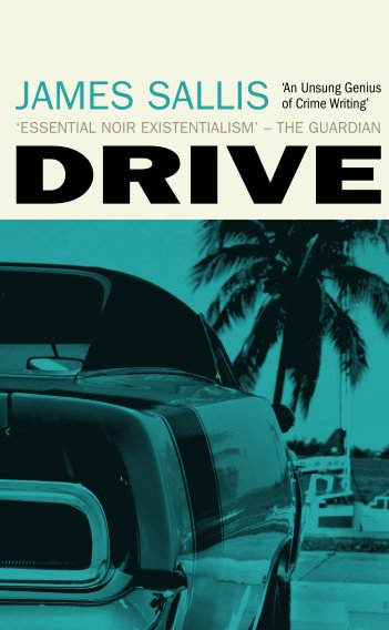 Drive by James Sallis. - HeadStuff.org