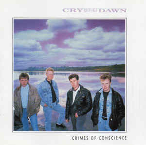 Cry Before Dawn Crimes of Conscience