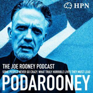 PODAROONEY The Joe Rooney Podcast artwork HPN, The HeadStuff Podcast Network, comedy