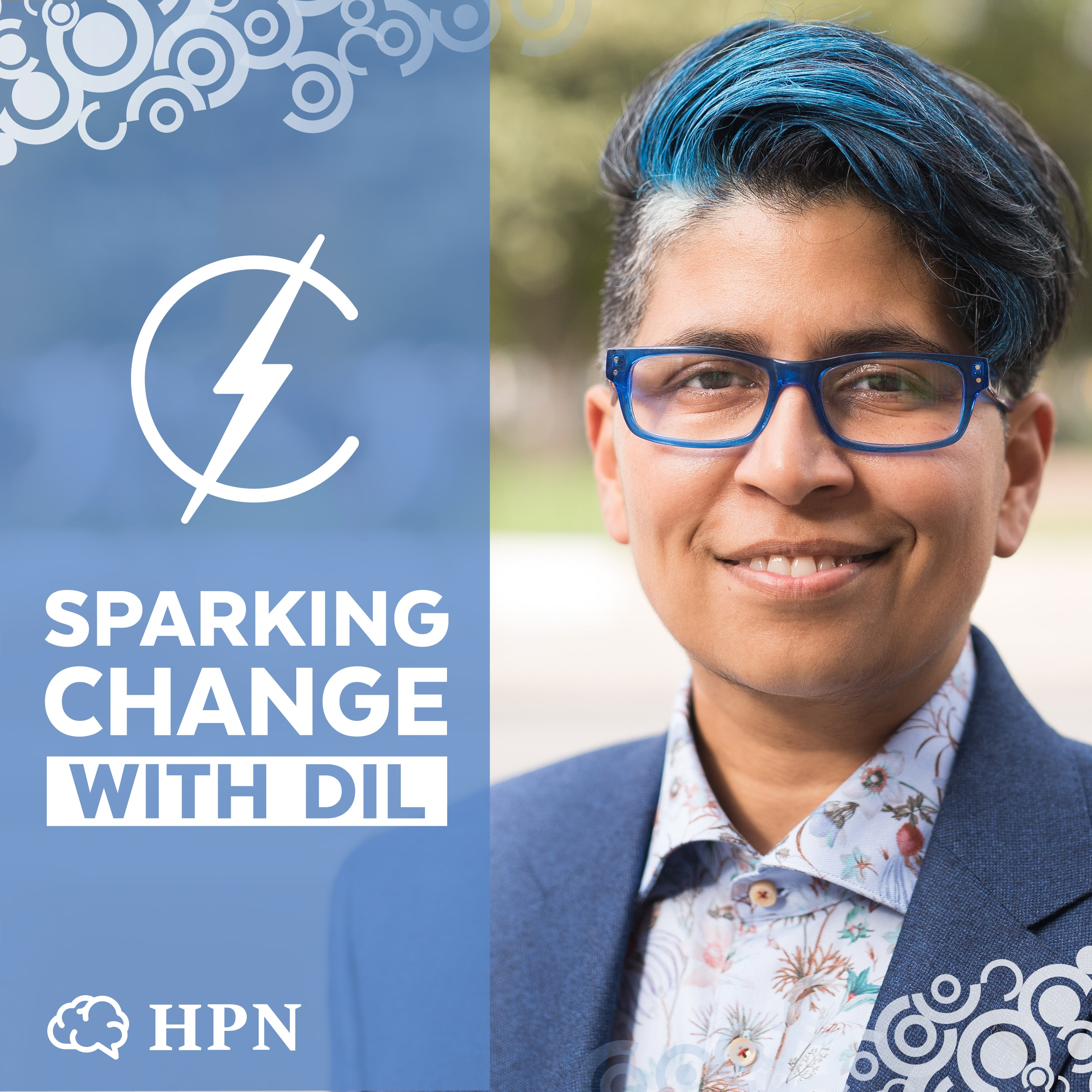 Dil Wickremasinghe podcast, Sparking Change with Dil, HPN, The HeadStuff Podcast Network, equality, activism - HeadStuff.org