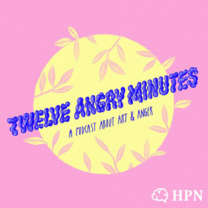 Twelve Angry Minutes HeadStuff Podcast Network