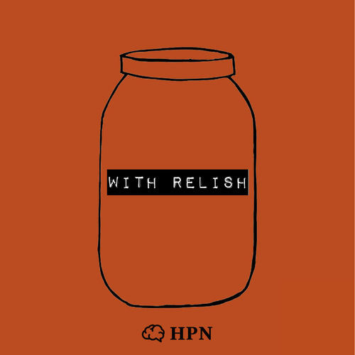 With Relish at The Dublin Podcast Festival