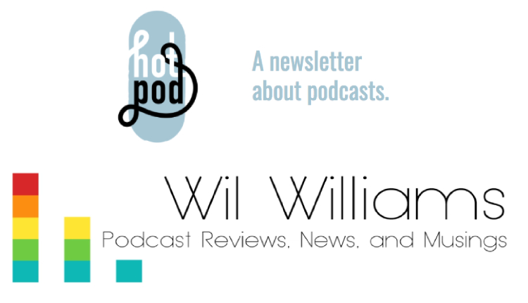 Podcast Newsletters hot-pod-wil-williams