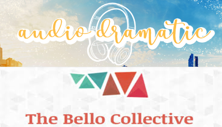 Podcast Newsletters audio-dramatic-bello