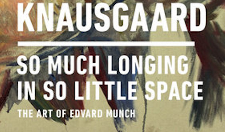 Karl Ove Knaussgard So Much Longing in So Little Space - Headstuff