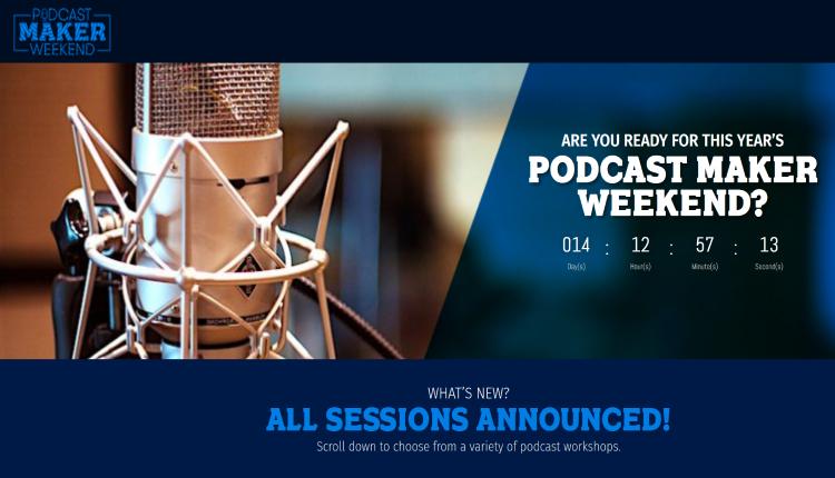 podcast maker weekend