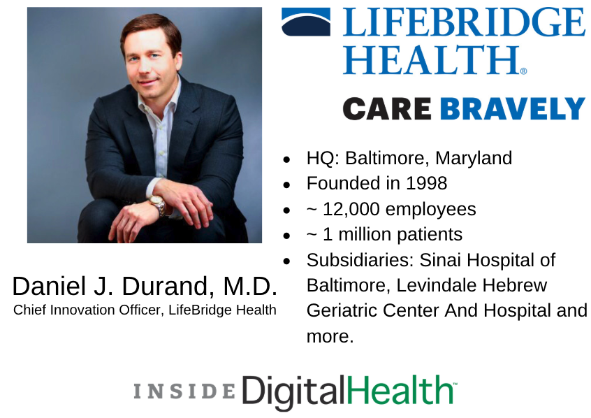 Executive Voices: Daniel Durand, M D , of LifeBridge Health