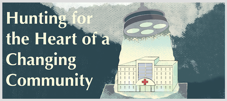 Hunting for the Heart of a Changing Community