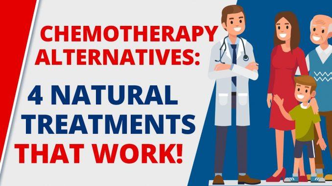 Chemotherapy Alternatives: 4 Extraordinary Natural Cancer Treatments