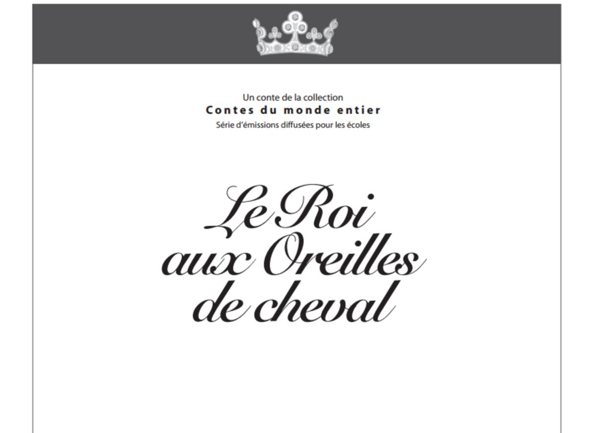 Conte à Lire Le Roi Aux Oreilles De Cheval Conte Du Monde Entier