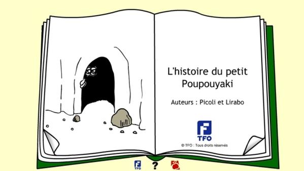 L'histoire du petit Poupouyaki - Site Web - Écriture, Écriture (FLS)