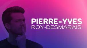 Vidéo - Entrevue: Pierre-Yves Roy-Desmarais