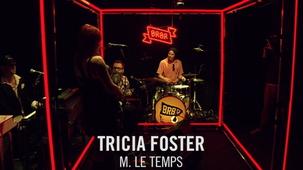 Vidéo - Tricia Foster : M. Le Temps