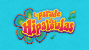 Jeu - La parade des Hipaloulas