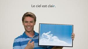 Vidéo - Clair, claire, clairs