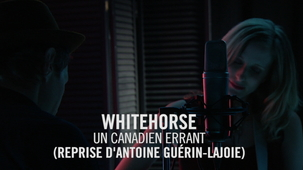 Vidéo - Whitehorse : Un Canadien errant