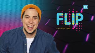 Vidéo - FLIP, l'algorithme, saison 2, épisode 3: De #QuiEsTu à #Adrénaline