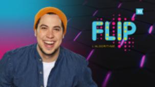 Vidéo - FLIP, l'algorithme, saison 2, épisode 15: De #PubdeKombucha à #Danser
