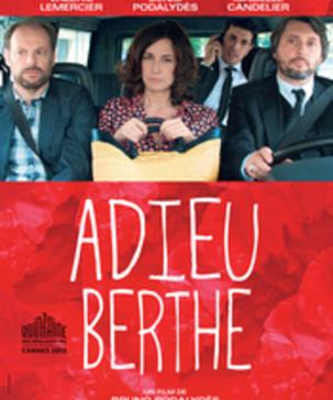 Vidéo - Adieu Berthe
