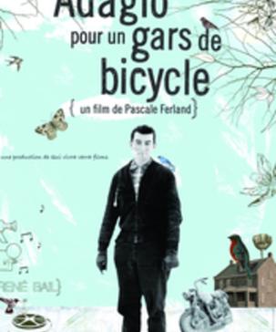 Vidéo - Adagio pour un gars de bicycle