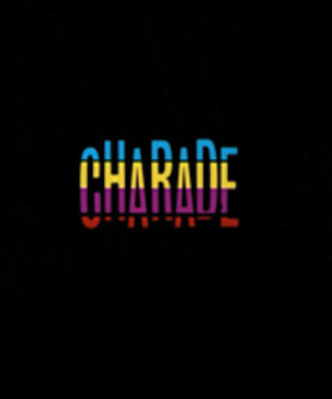 Vidéo - Charade