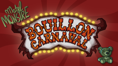 Jeu - Motel Monstre - Bouillon Carnaval