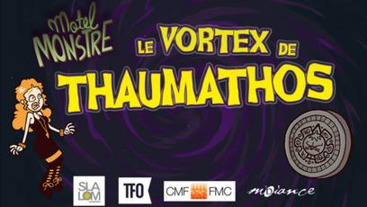 Jeu - Motel Monstre - Le Vortex de Thaumathos