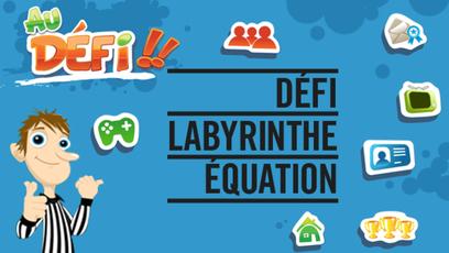 Site web - Défi Labyrinthe équation
