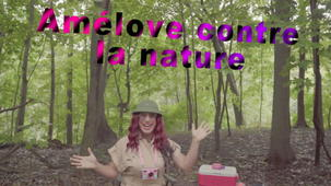 Vidéo - #Amélove | Amélove en camping