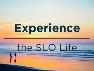 Experience the SLO Life