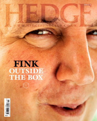 Fink Outside the Box - Ali Hunter talks to the Godfather of the hedge fund industry. Plus: George Soros, Lord Lucan and how to buy a race horse - Hedge Magazine 8