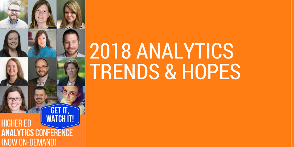 2018 Higher Ed Analytics Trends and Hopes
