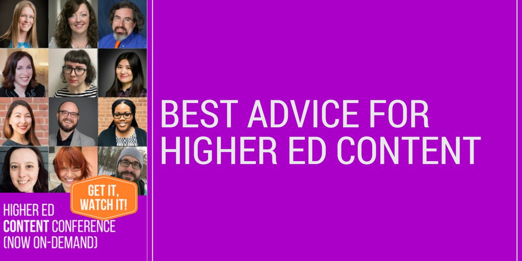 Best advice for Higher Ed Content