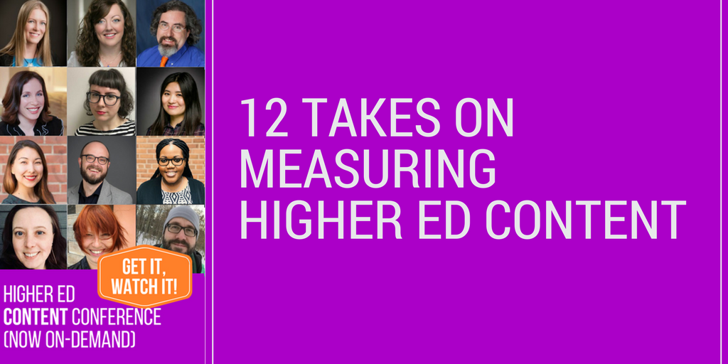 12 Takes on measuring Higher Ed Content