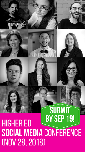 Submit a proposal or register for the Higher Ed Social Media Conference