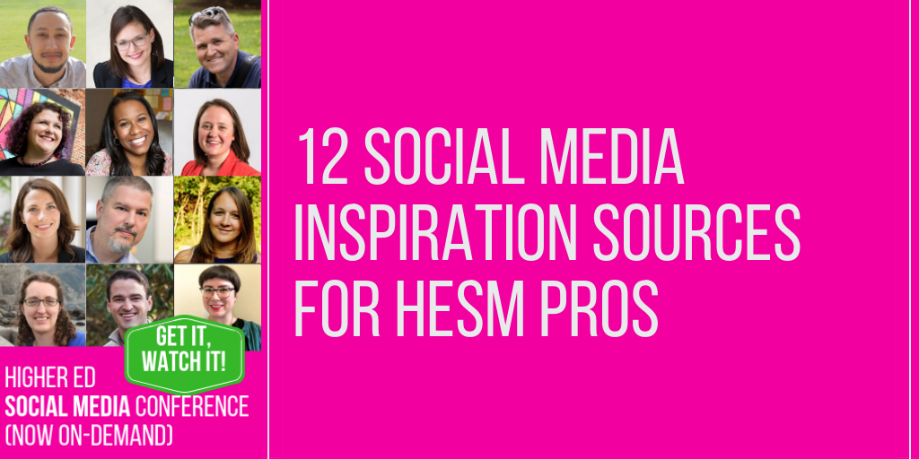 12 social media inspiration sources for #HESM professionals