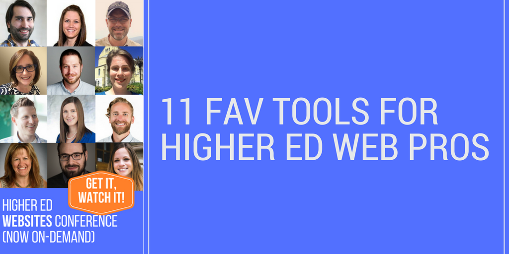 11 Favorite Tools for Higher Ed Web Professionals