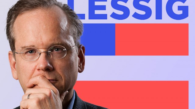 Meet Lawrence Lessig: The Harvard Professor Running For President